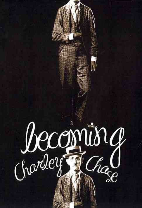 BECOMING CHARLEY CHASE BY CHASE,CHARLEY (DVD)