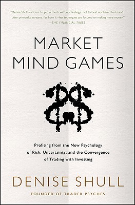 Market Mind Games By Shull, Denise