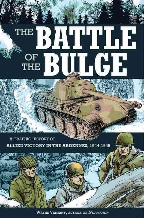 Battle of the Bulge By Vansant, Wayne
