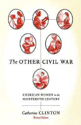 The Other Civil War By Clinton, Catherine